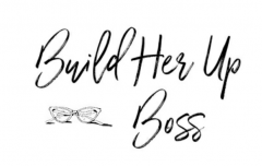 Build Her Up Boss